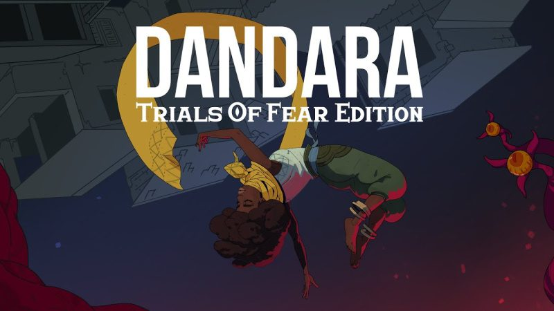 dandara trials of fear edition